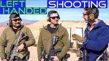 gt,a marine,and a full time swat officer talk left handed shooting