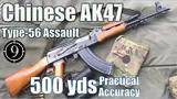 chinese ak47 to 500yds: practical accuracy (type 56 assault rifle