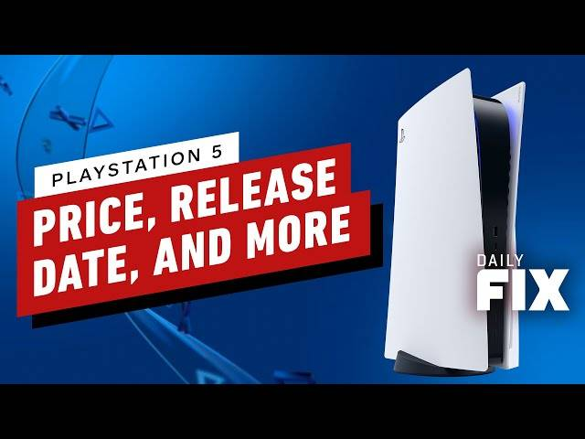 ps5 price,release date,and everything announced at the ps5 event - ign daily fix