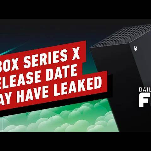 did the xbox series x and s release date leak?- ign daily fix