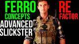 ferro concepts advanced slickster (re factor) initial review