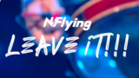 [混剪]N.FLYING- Leave it 舞台混剪