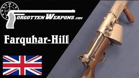 【被遗忘的武器/双语】法夸尔-希尔 一战中的英国半自动步枪
