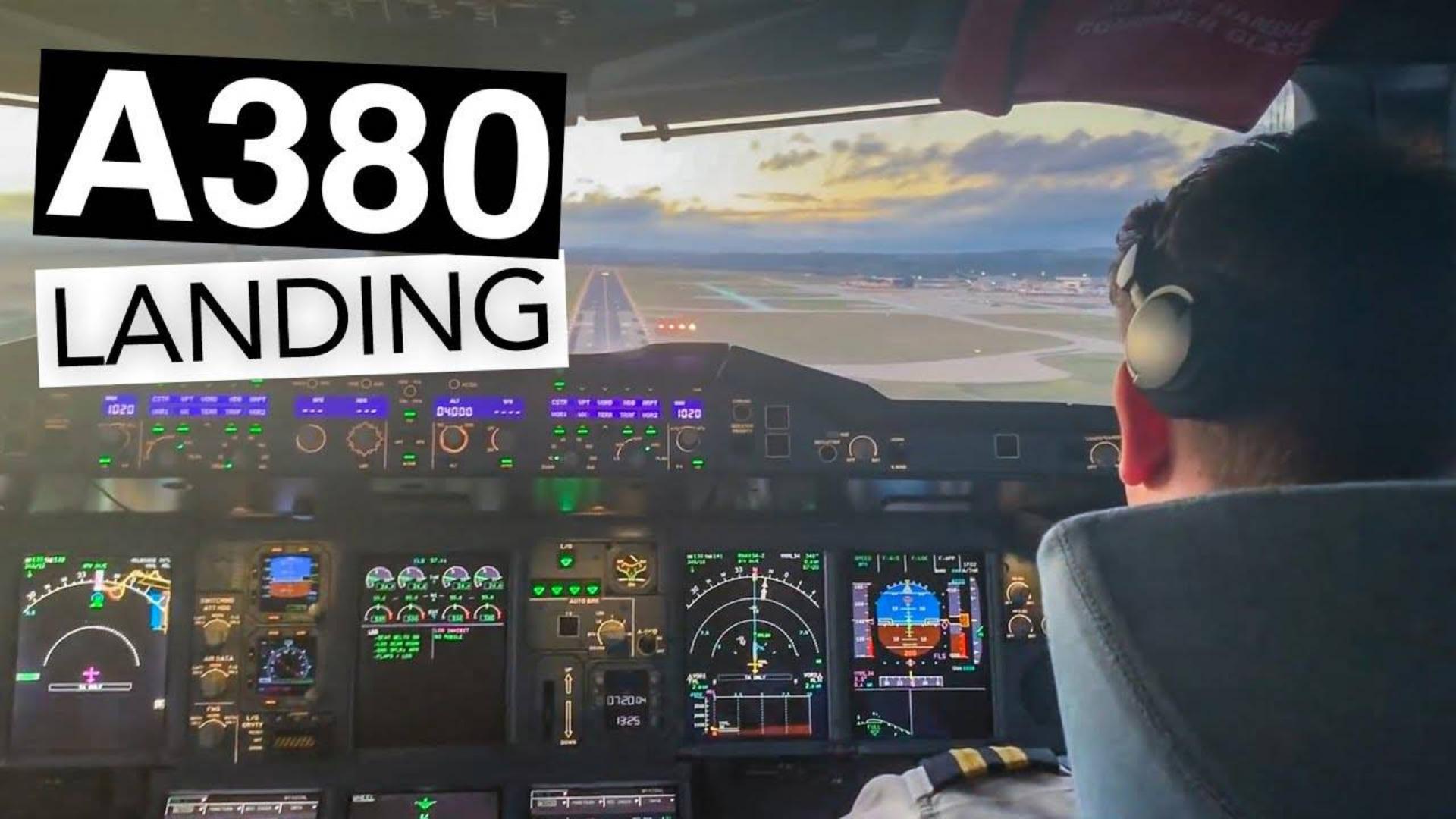 机舱视角看驾驶A380降落