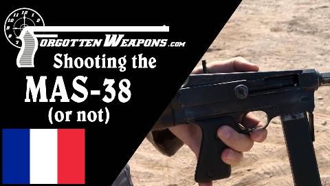 【被遗忘的武器/双语】试射法国MAS-38冲锋枪 (共两集)