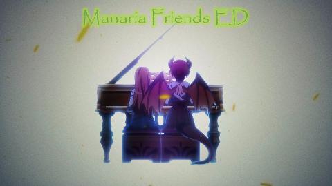 玛纳利亚的密友MysteriaFriends片尾曲ED翻奏 (自扒谱)