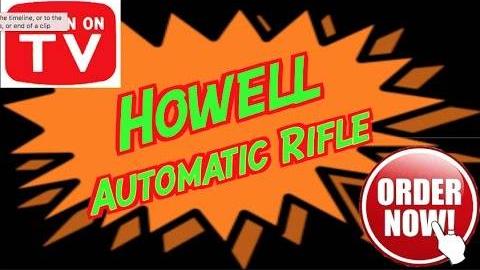 【被遗忘的Meme/中字】史上最好的霍威尔自动步枪电视推销 (双译版)