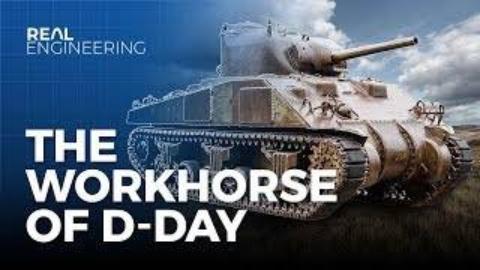[Real Engineering]聊D-Day时候的主力军M4谢尔曼坦克(英文无翻译)