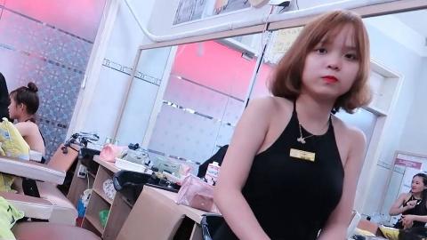 【越南 理发店】童顔美少女