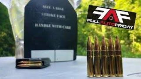 [Kentucky Ballistics]全自动friday AR-15 vs 硬质防弹护甲