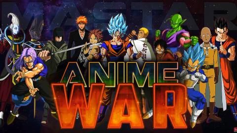 《Anime War》动漫大乱斗