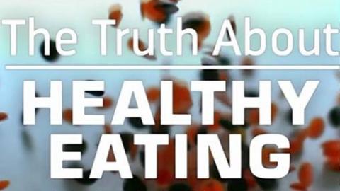 BBC美食纪录片《健康饮食的真相》
