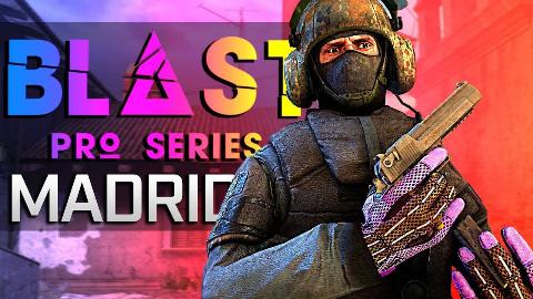 【CSGO】 Blast Pro Series MADRID 击杀集锦