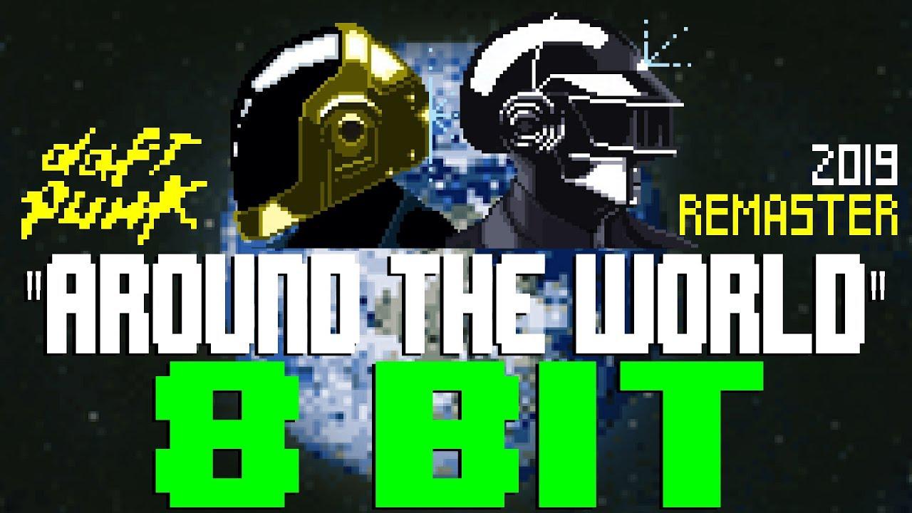 Around The World [8 Bit Tribute to Daft Punk] - 8 Bit Universe