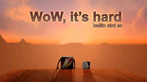 《魔兽太难玩》搞笑系列短片-WoW, It s Hard