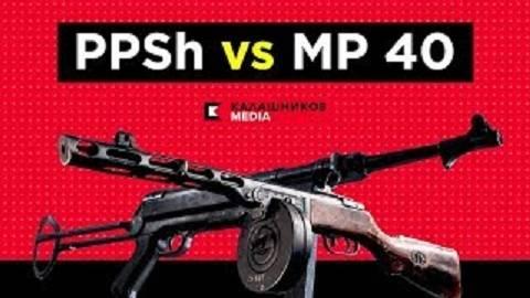 【搬运/已加工字幕】苏联PPSH VS 德国MP40
