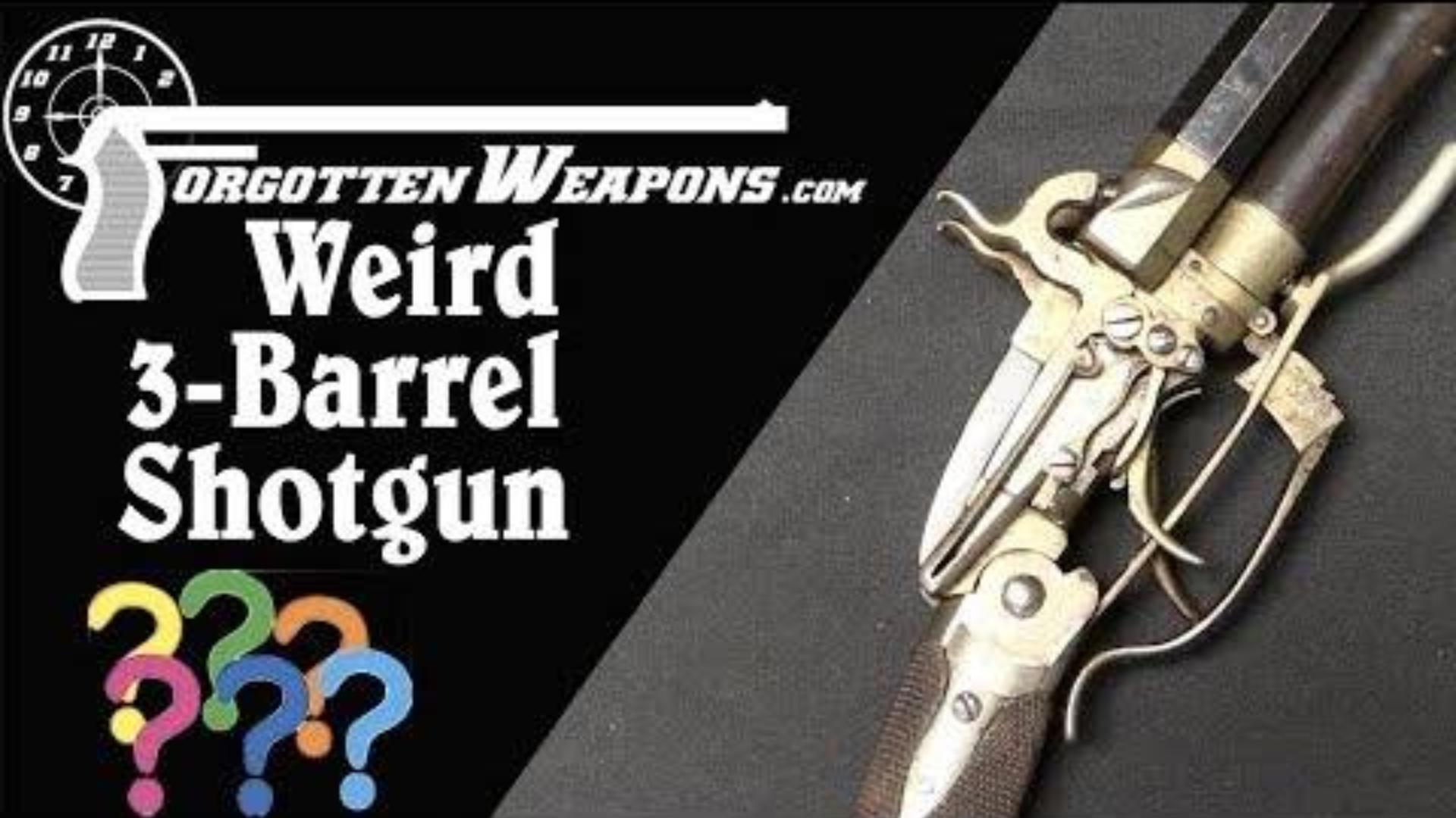 【被遗忘的武器/双语】超级古怪的三管击发式霰弹枪介绍