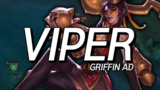GRIFFIN Viper个人精彩操作集锦