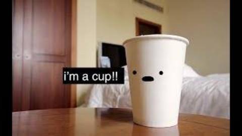 沙雕小短片——我是一个杯子