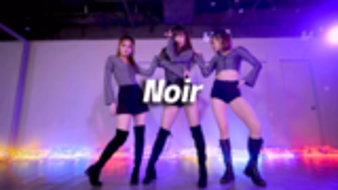 DT DANCE STUDIO 翻跳《Noir》,极致魅惑【口袋舞蹈】