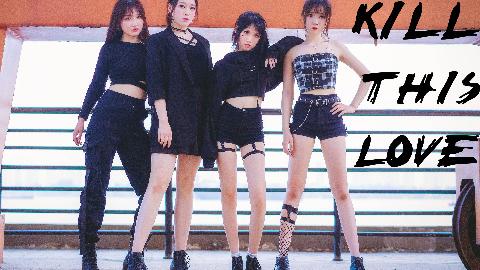 【雾奈&花酱&雨乃&Killer】KIIL THIS LOVE-BLACKPINK