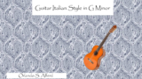 Guitar Italian Style in G Minor