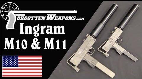 【被遗忘的武器/双语】匪队B31——英格拉姆M10/M11冲锋枪历史介绍
