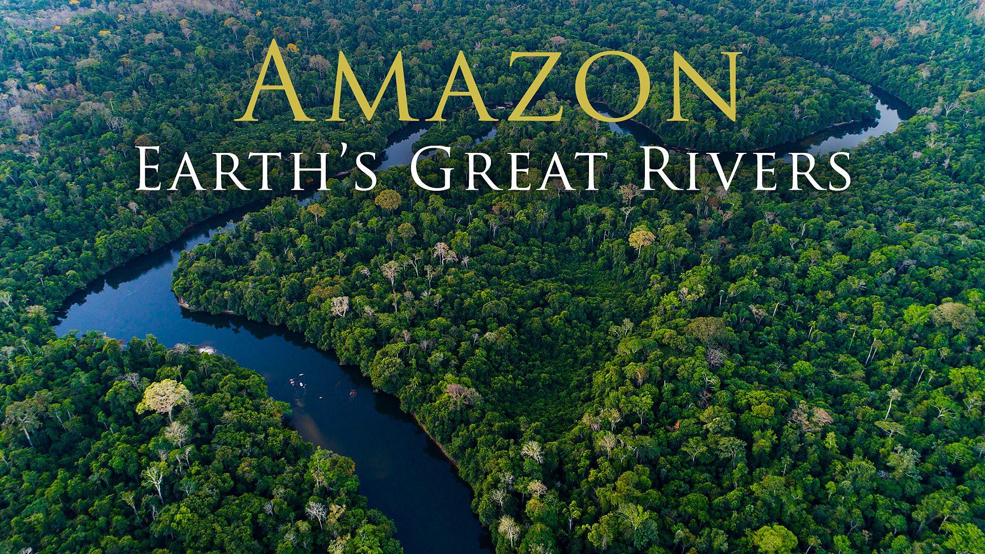 纪录片.BBC.地球伟大河流.S01E01.亚马逊河.2019[高清][英字]
