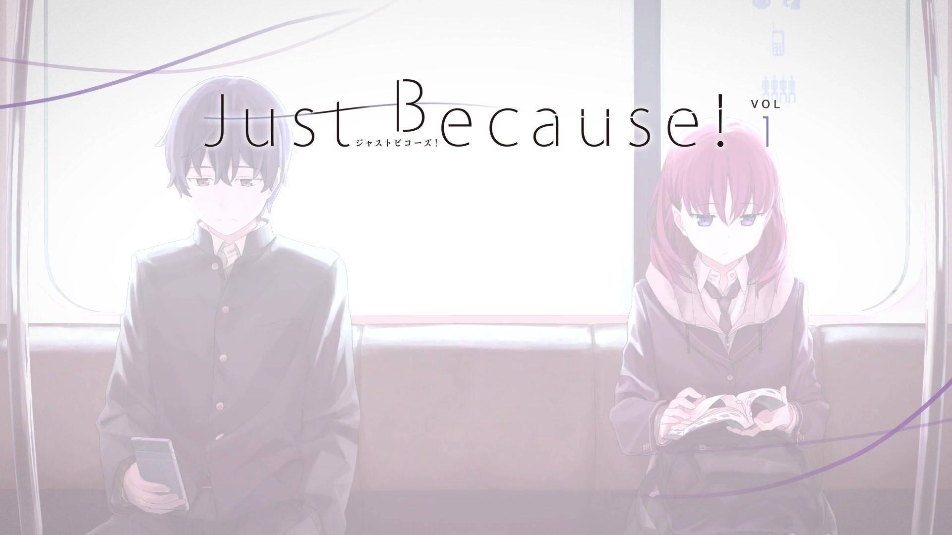 【1080P60帧】Just Because! OP+ED 无字幕无STAFF表 NC版