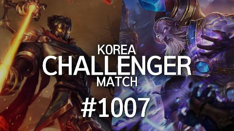 韩服最强王者的精英对决 #1007 | 让我磁暴步兵帮你戒一下网瘾