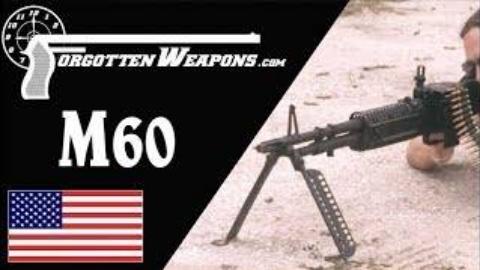 [遗忘武器]试射原版越战时期M60机枪