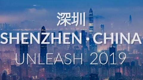 UNLEASH 2019 Shenzhen