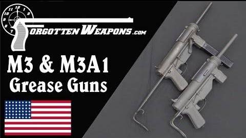 【被遗忘的武器/双语】M3/M3A1黄油枪彻底剖析
