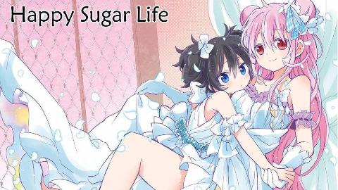 【李嘉图】一部我没看完以为治愈,看完我致郁番happy sugar life