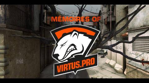 【CSGO】Mémoires of Virtus Pro by Anthony
