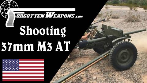 【被遗忘的武器/双语】美国37mm M3反坦克炮靶场试射