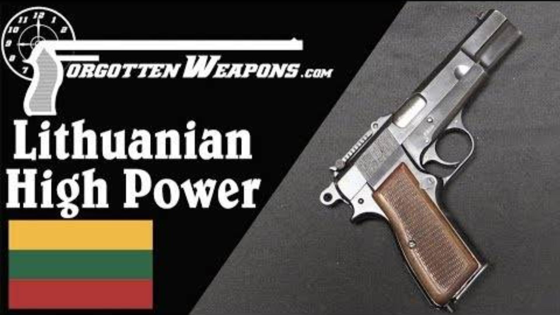 【被遗忘的武器/双语】格迪米纳斯之柱--立陶宛的勃朗宁大威力手枪介绍