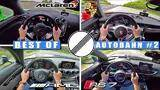 best of supercars on autobahn #2 [no speed limit!] by autotopnl
