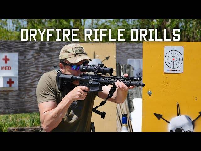 dryfire rifle drills | tactical rifleman