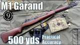 m1 garand to 500yds: practical accuracy