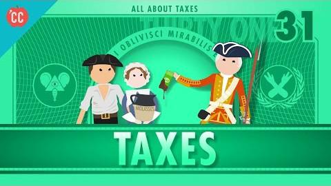【10分钟速成课:经济学】第31集 - 赋税