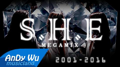 S_H_E_Megamix_(2001-2016)_十五周年终极混音