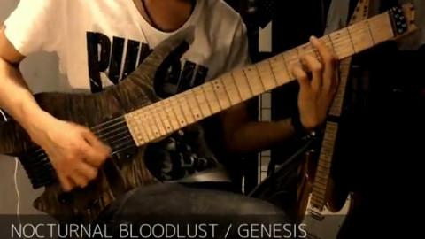 【吉他】NOCTURNAL BLOODLUST - GENESIS 电吉他翻弹