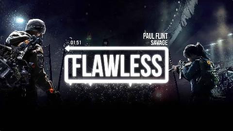 【绅V社】Paul Flint - Savage【Flawless Music】