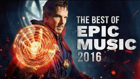 2016年最佳史诗音乐合集CG - EpicMusicVn出品