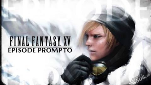最终幻想15 DLC第二弹 普隆普特篇实况全流程