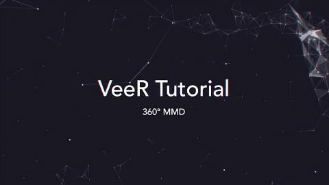 VeeR教程   如何制作360度MMD VR视频 Esp1