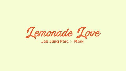 [STATION] 박재정 X 마크  Lemonade Love  MV