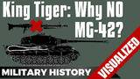 【中字】为什么虎王坦克没有装备MG-42?