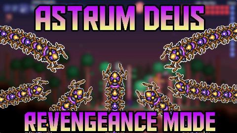 [灾厄Mod] 复仇模式新版Astrum Deus 击杀指南